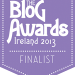 Blog Awards Ireland 2013 ~ We've made it to the finals!