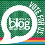 We've been shortlisted in The Blog Awards Ireland and need your help!
